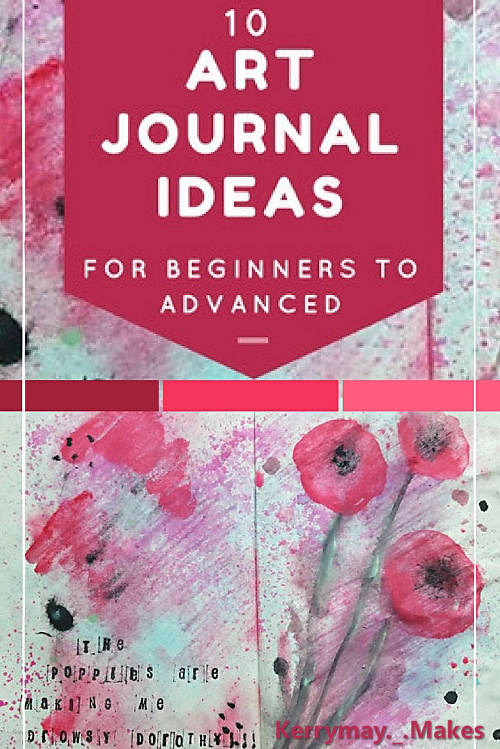 Tips and ideas for starting your art journal pages for both beginners and the more advanced. Kerrymay._.Makes