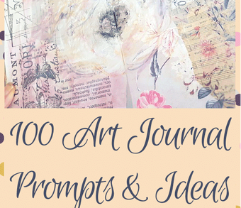 100 art journal prompts and ideas