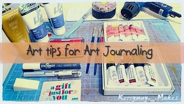 Art Journaling Tips to get you started - Kerrymay._.Makes
