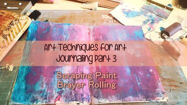 Art Journaling Techniques, scraping acrylic paint and brayer rolling - Kerrymay._.Makes