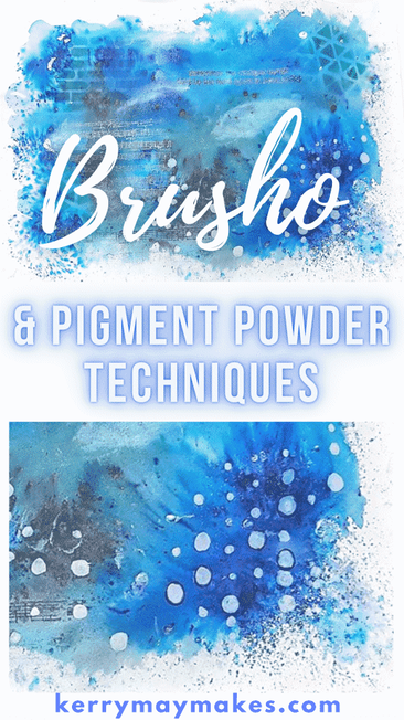 Brusho and Pigment Powder Techniques in your Art Journal and Mixed Media pages including wet and dry and painting with brusho.