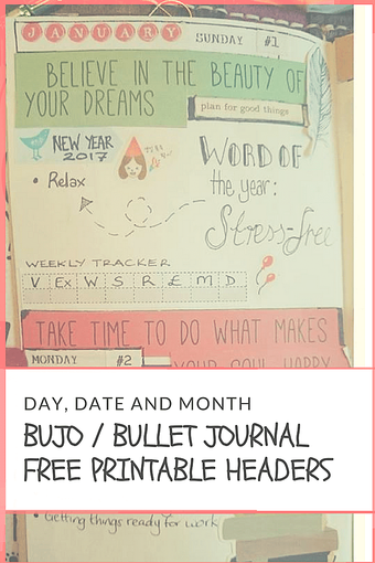 BUJO HEADER AND TRACKER BOXES FREE PRINTABLES - Kick start your January planning with my free printable day, date and month headers for BUJO / Bullet Journal style planning - Kerrymay._.Makes