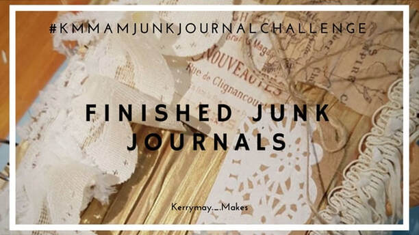 Stunning junk journals and altered book flip through's and images from the challenge in my art journaling group Kerrymay._.Makes a Mess